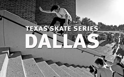 Texas Skate Series: Dallas
