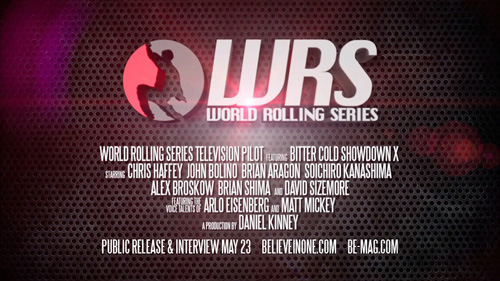 SPOTLIGHT: World Rolling Series Television Pilot