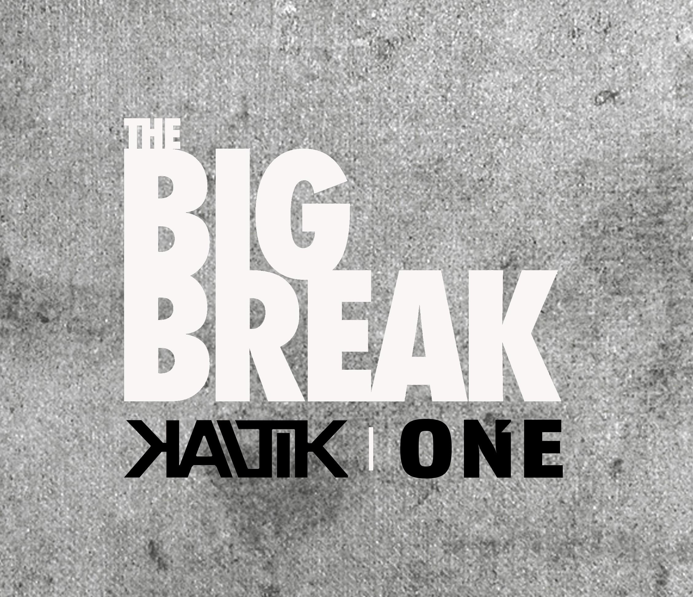 Kaltik's The Big Break Edit Contest