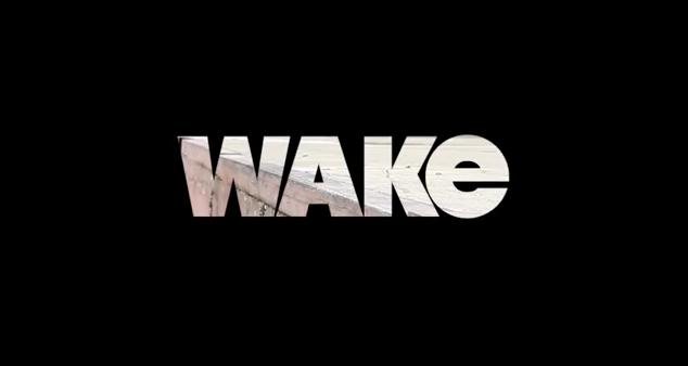 20 Weeks with Wake