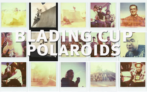 Blading Cup in Polaroids