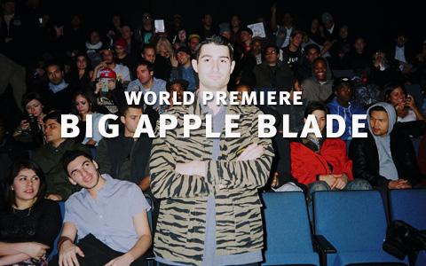 Big Apple Blade World Premiere