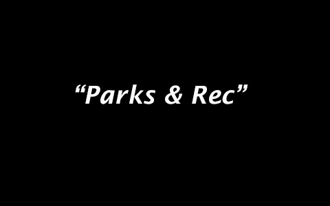 The Rounds #2: Parks & Rec
