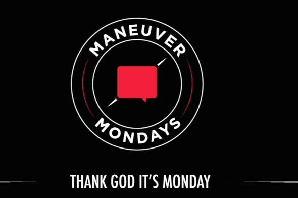 """Maneuver Mondays"" by Austin Paz"