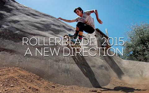 Rollerblade® 2015: A New Direction