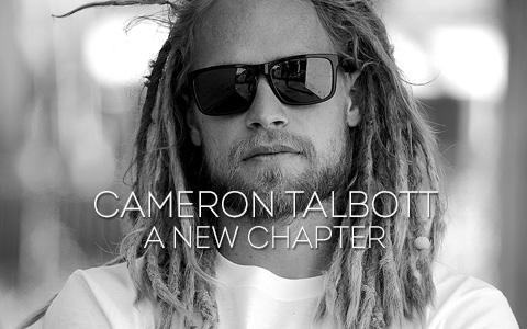 Cameron Talbott: A New Chapter
