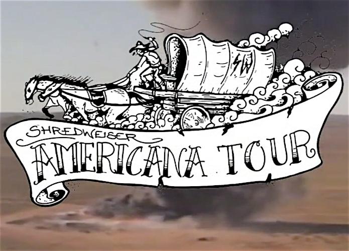 "Shredweiser – ""Americana Tour"" VOD"