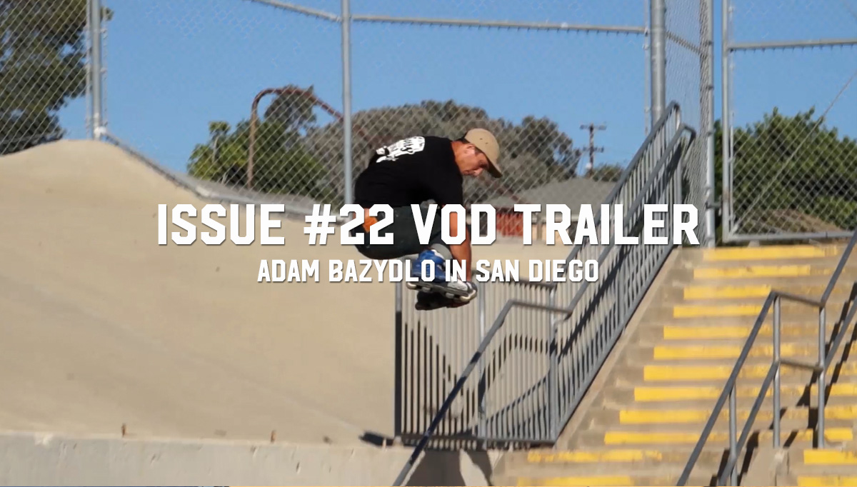 Adam Bazydlo: Issue #22 VOD [TRAILER]