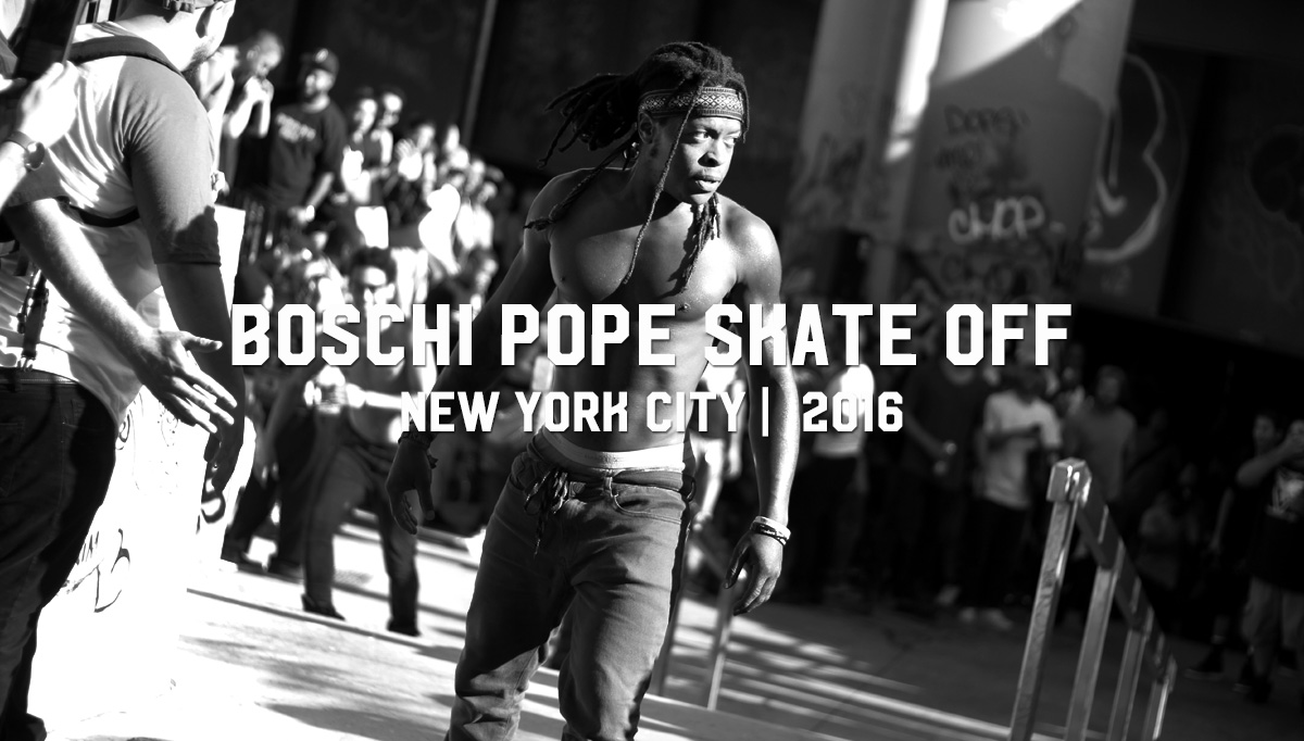 BOSCHI POPE SKATE OFF: New York City 2016
