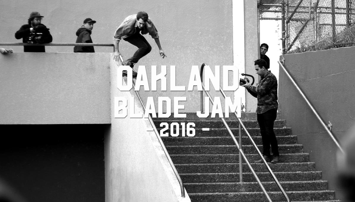 Oakland Blade Jam 2016