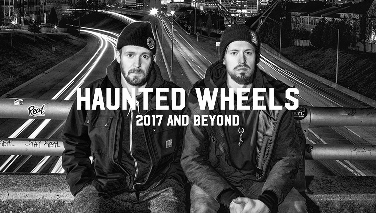 Haunted Wheels: 2017 and Beyond