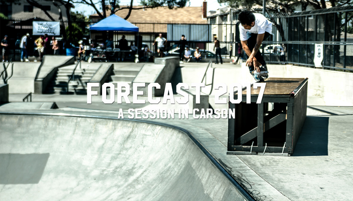 Forecast 2017: Skatepark Session in Carson