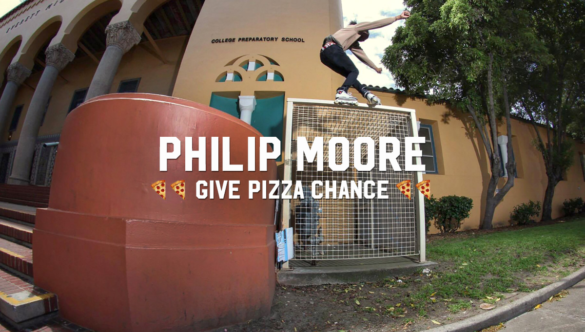 Philip Moore: Give Pizza Chance