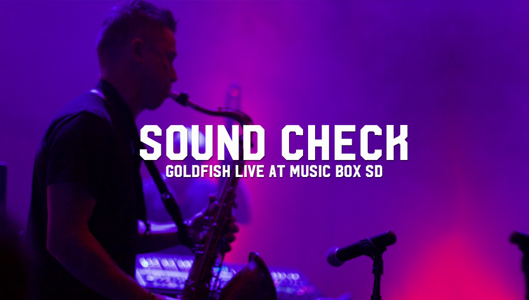Goldfish Live at Music Box SD
