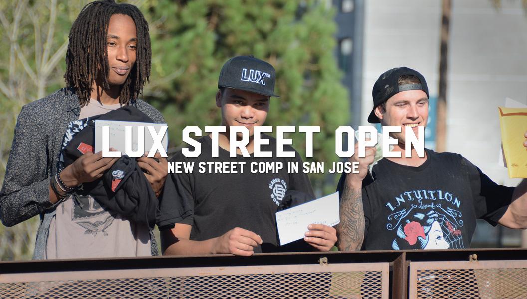 LUX STREET OPEN