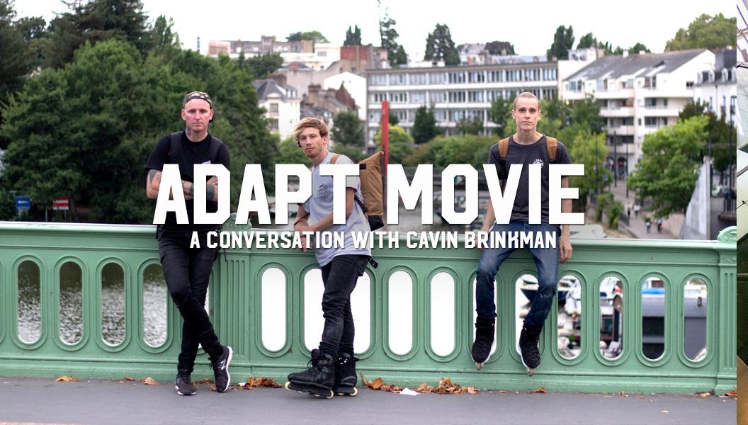 Adapt Movie with Cavin Brinkman