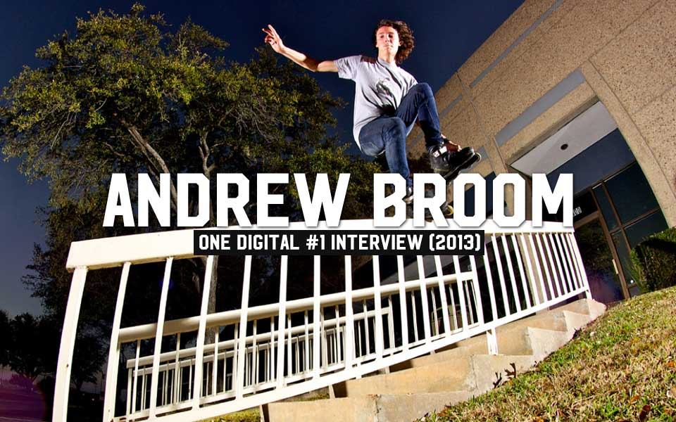 ONE Digi v.1: Andrew Broom Interview (2013)