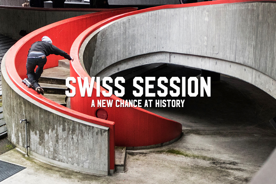 Swiss Session: A New Chance at History