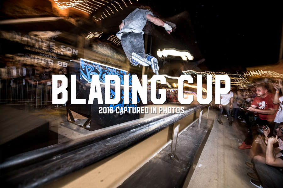Blading Cup: 2018 Captured in Photos