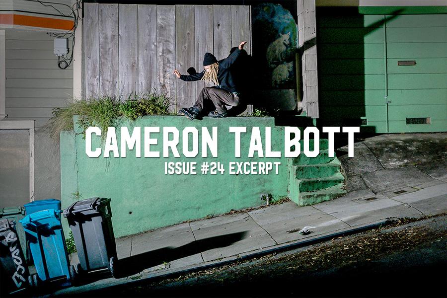 Cameron Talbott: Issue #24 Excerpt