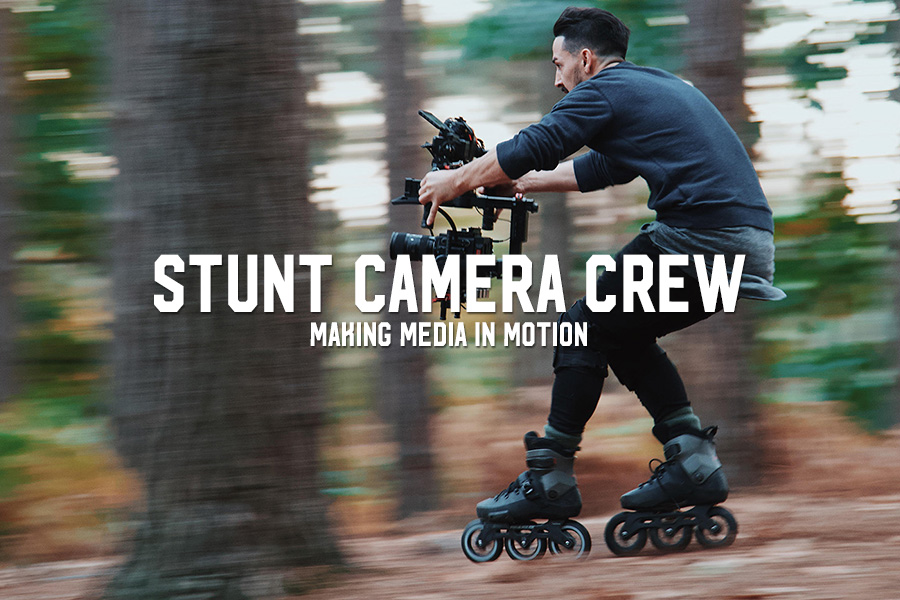 Stunt Camera Crew: Making Media in Motion