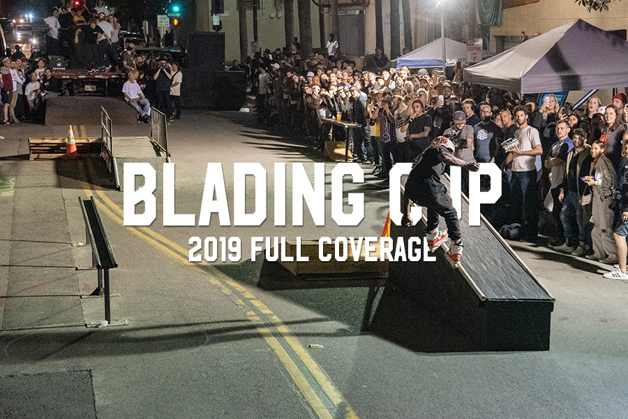 Blading Cup 2019 Full Coverage
