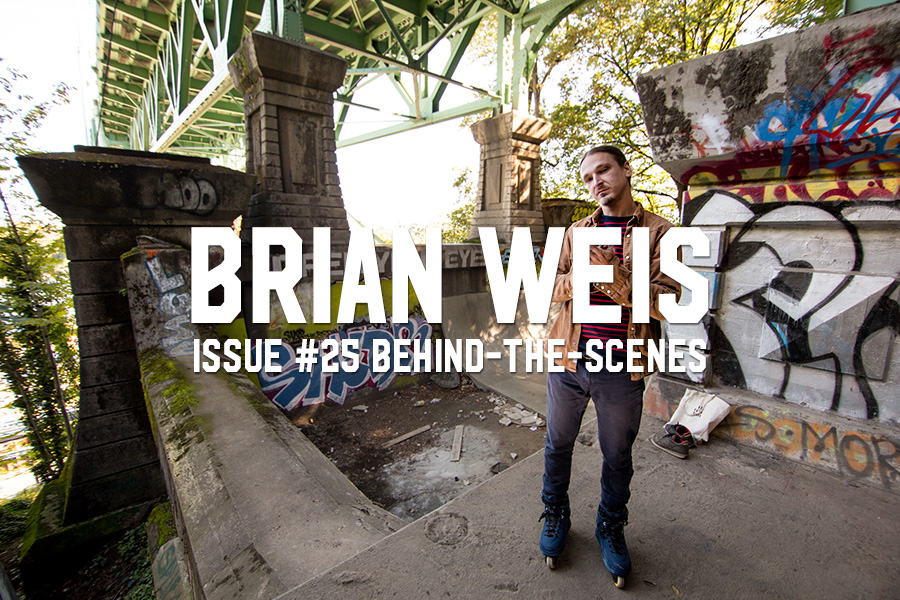 Brian Weis: Issue #25 Behind-The-Scenes