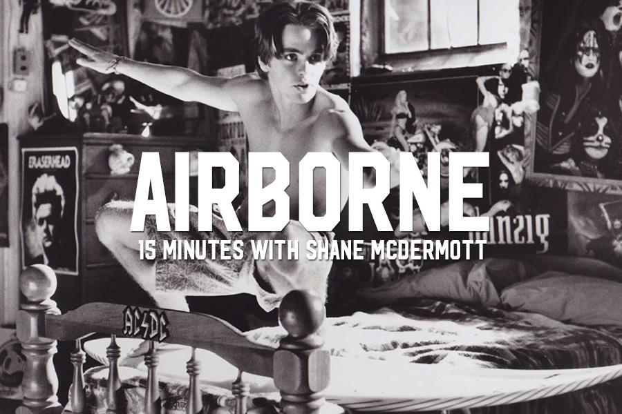 Shane McDermott: 15 Minutes