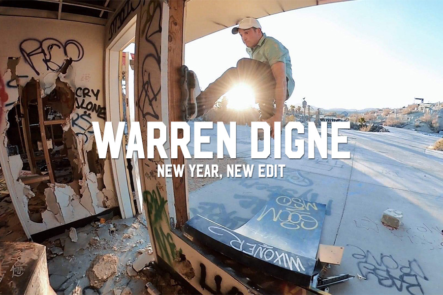 Warren Digne: New Year, New Edit