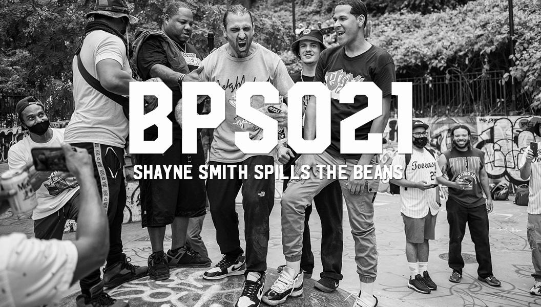 BPSO21: Shayne Smith Spills the Beans